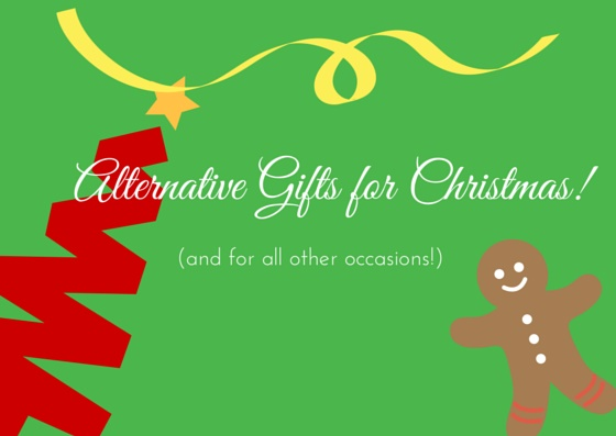 Alternative Gifts for Christmas