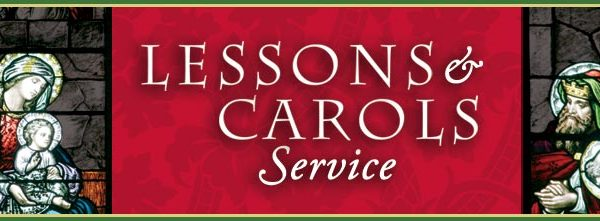 Christmas Lessons and Carols Service December 17, 2017